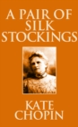A Pair of Silk Stockings - eBook