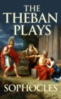 Theban Plays, The - eBook