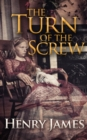 Turn of the Screw, The - eBook