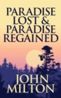 Paradise Lost & Paradise Regained - eBook