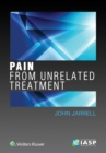 Pain from Unrelated Treatment - Book