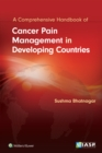 Cancer Pain Management in Developing Countries - Book