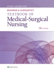 Study Guide for Brunner & Suddarth's Textbook of Medical-Surgical Nursing - eBook