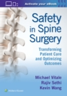 Safety in Spine Surgery: Transforming Patient Care and Optimizing Outcomes - Book