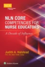 NLN Core Competencies for Nurse Educators: A Decade of Influence - Book