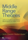 Middle Range Theories : Application to Nursing Research and Practice - eBook