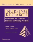 Resource Manual for Nursing Research : Generating and Assessing Evidence for Nursing Practice - Book