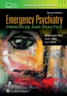 Emergency Psychiatry: Principles and Practice - Book