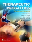 Therapeutic Modalities : The Art and Science - Book