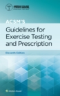 ACSM's Guidelines for Exercise Testing and Prescription - eBook