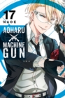 Aoharu X Machinegun, Vol. 17 - Book