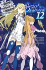 Is It Wrong to Try to Pick Up Girls in a Dungeon? On the Side: Sword Oratoria, Vol. 12 (light novel) - Book