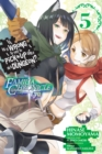 Is It Wrong to Try to Pick Up Girls in a Dungeon? Familia Chronicle Episode Lyu, Vol. 5 (manga) - Book