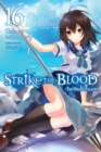Strike the Blood, Vol. 16 (light novel) - Book