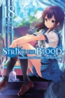 Strike the Blood, Vol. 18 (light novel) - Book