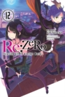 re:Zero Starting Life in Another World, Vol. 12 (light novel) - Book