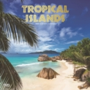 Tropical Islands 2020 Square Wall Calendar - Book
