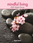 Mindful Living 2020 12 Month Diary Planner - Book