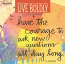 Live Boldly 2020 Square Wall Calendar - Book