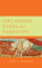 Luke, Widows, Judges, and Stereotypes - eBook