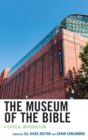 The Museum of the Bible : A Critical Introduction - eBook