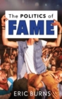The Politics of Fame - Book
