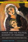 Honor and the Political Economy of Marriage : Violence against Women in the Kurdistan Region of Iraq - eBook