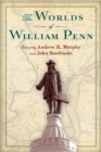 The Worlds of William Penn - eBook