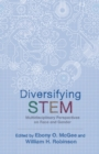 Diversifying STEM : Multidisciplinary Perspectives on Race and Gender - eBook