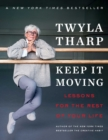 Keep It Moving : Lessons for the Rest of Your Life - Book