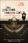 Can You Ever Forgive Me? : Memoirs of a Literary Forger - Book