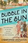 Bubble in the Sun : The Florida Boom of the 1920s and How It Brought on the Great Depression - eBook
