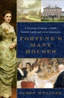 Fortune's Many Houses : A Victorian Visionary, a Noble Scottish Family, and a Lost Inheritance - Book