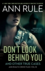 Don't Look Behind You : Ann Rule's Crime Files #15 - Book