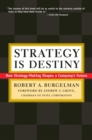 Strategy Is Destiny : How Strategy-Making Shapes a Company's Future - Book