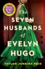 The Seven Husbands of Evelyn Hugo : A Novel - Book