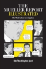 The Mueller Report Illustrated : The Obstruction Investigation - eBook
