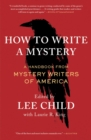 How to Write a Mystery : A Handbook from Mystery Writers of America - eBook