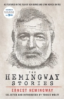 The Hemingway Stories : As featured in the film by Ken Burns and Lynn Novick on PBS - eBook