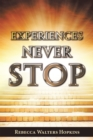 Experiences Never Stop - eBook