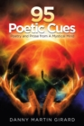 95 Poetic Cues : Poetry and Prose from a Mystical Mind - eBook