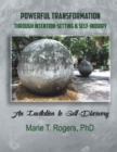 Powerful Transformation Through Intention-Setting & Self-Inquiry : An Invitation to Self-Discovery - eBook