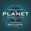 Dispatches from Planet 3 - eAudiobook