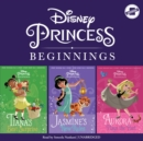 Disney Princess Beginnings: Jasmine, Tiana & Aurora - eAudiobook