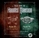 Tales from the Haunted Mansion: Volumes III & IV - eAudiobook