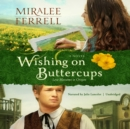 Wishing on Buttercups - eAudiobook
