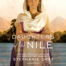 Daughters of the Nile - eAudiobook