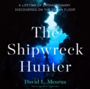 The Shipwreck Hunter - eAudiobook