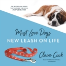 Must Love Dogs: New Leash on Life - eAudiobook