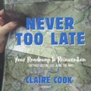 Never Too Late - eAudiobook